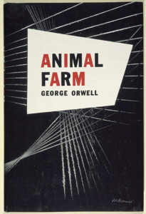 """ORWELL: ANIMAL FARM, 1946. Front jacket cover for the first U.S. edition of George Orwell's novel """"Animal Farm."""""""